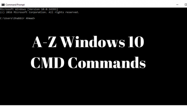 A-Z Windows 10 CMD Commands