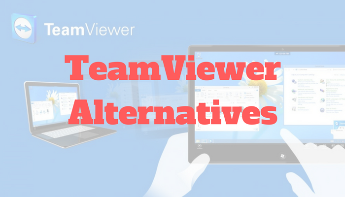 TeamViewer Alternative:10 Best Remote Control Applications